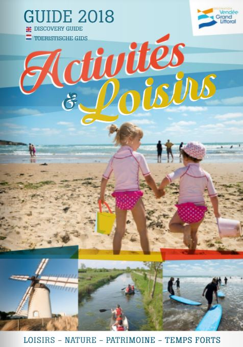 Guide 2018 des activités et des loisirs en Destination Vendée Grand Littoral