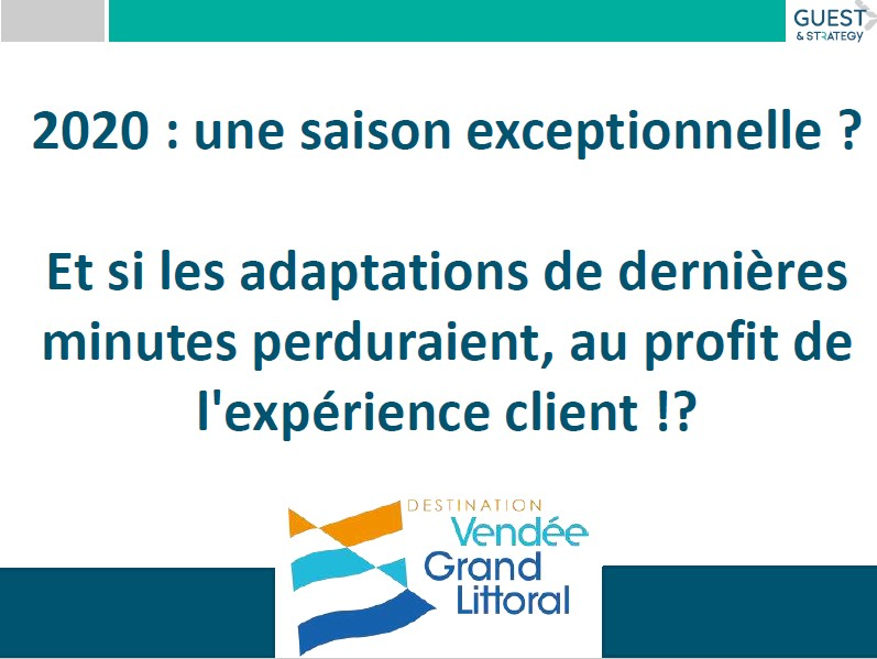 """Webséminaire """"2020, une saison exceptionnelle"""" animée par Jérôme Forget de Guest & Strategy"""